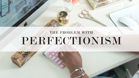 TBCBLOG_PERFECTIONISMWIDE